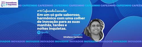 Cafezinho Inovador - Sthéfano Cordeiro