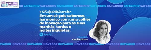 Cafezinho Inovador - Camila Haiducki